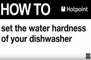 How To Adjust The Water Hardness Setting On Your Hotpoint Dishwasher