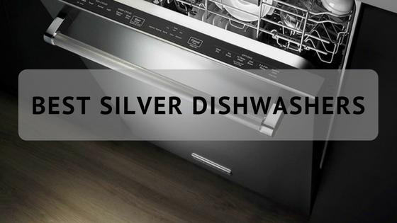 Best Silver Dishwasher